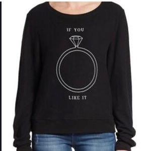 NWOT Wildfox If you like it comfy sweatshirt.